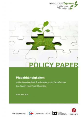 Cover, Polic Paper (Pfadabhängigkeiten und ihre Bedeutung für die Transformation zu einer Green Economy )